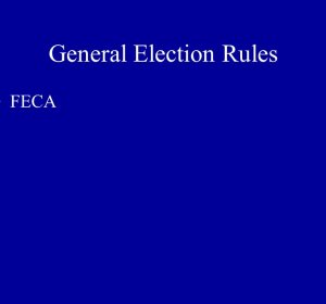 General Election Rules