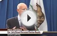 Governor Jerry Brown Discusses Prop 30 Election Results